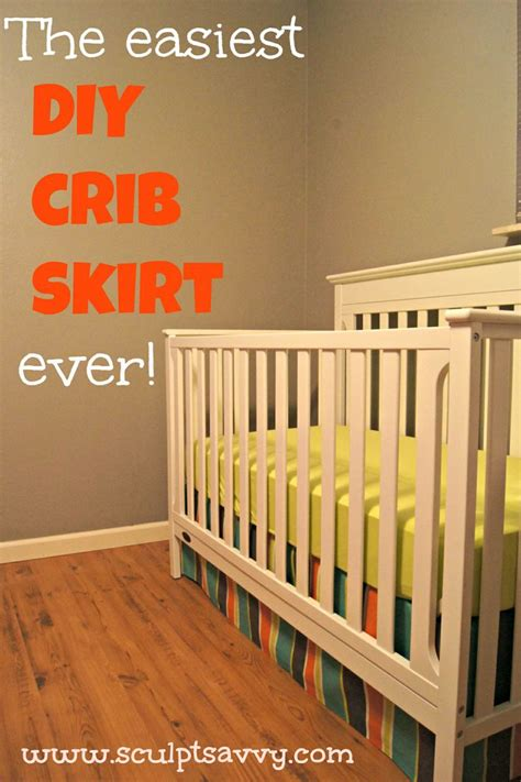 Diy Crib Bed Skirt The Easiest Diy Crib Skirt Skirts Patterns And No Sew
