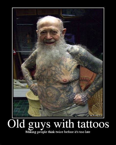 old man with tattoos guys with tattoos picture ebaum s world