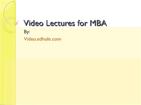 Free Mba Lectures by Lectures For Mba