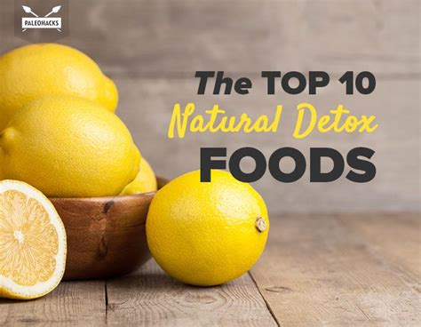 Top 10 Best Detox Diets by The Top 10 Detox Foods