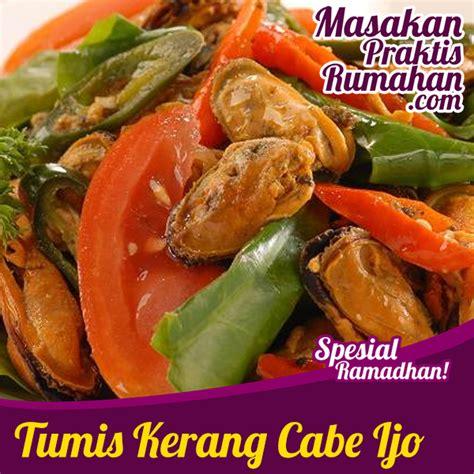 Kerang Ijo tumie kerang cabe ijo resep masakan praktis rumahan