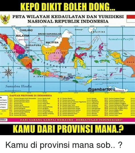 Republik Indonesia Propinsi Djawa Tengah kepo dikit boleh dong peta wilayah kedaulatan dan yuridiksi nasional republik indonesia hai