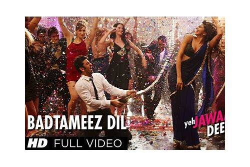 badtameez dil song mp4 hd download