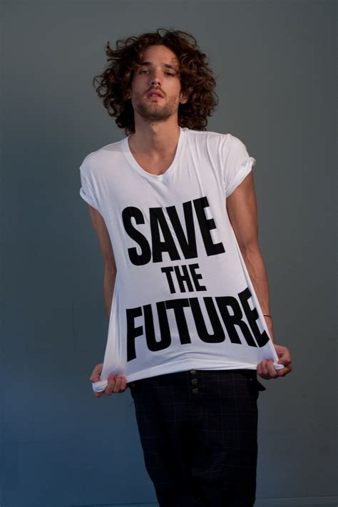 Katharine Hamnett Saves The Future With Cole 17 best images about our t shirts on models