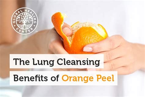 The Stuff Detox Benefits by The Lung Cleansing Benefits Of Orange Peel