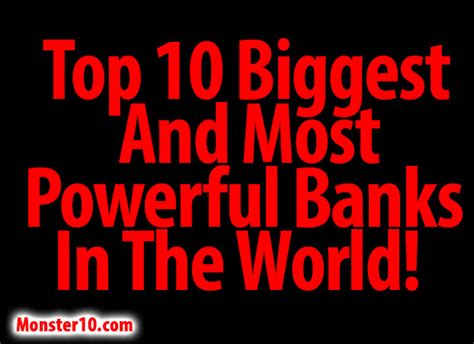 top 10 banks in world top 10 and most powerful banks in the world