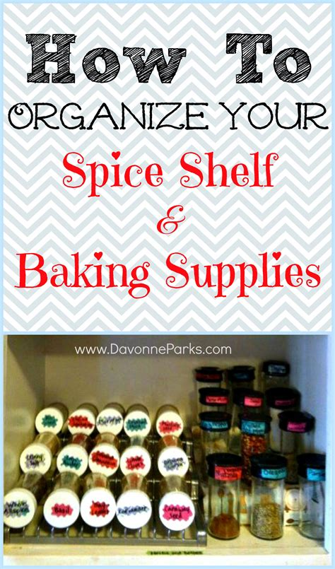 how to organize spice how to organize your spice shelf and baking supplies