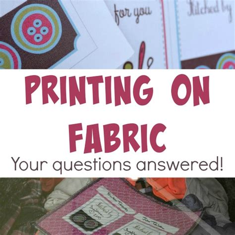 printing on fabric at home q a the sewing loft