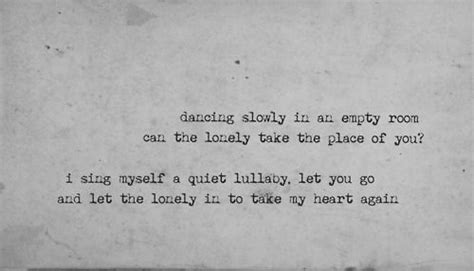 slowly in an empty room lyrics 1000 ideas about lonely on lonely and let it be