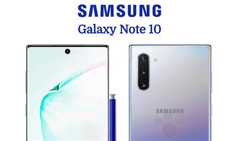 samsung galaxy note 10 everything we so far release date specifications price leaked