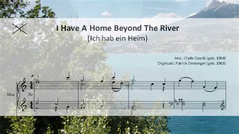 Home By The River i a home beyond the river ich hab ein heim
