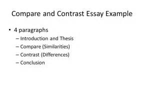 Thesis Exles For Compare And Contrast Essay by Compare And Contrast Essay Exle Ppt