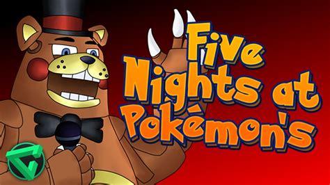 five nights at freddy s fan games five nights at pok 201 mon s la rebeli 211 n de los poketr 211 nicos