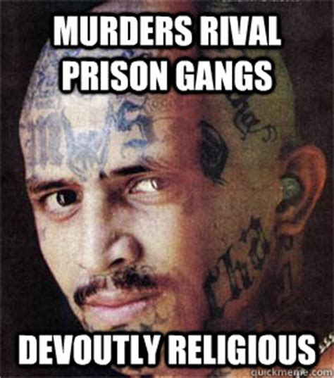 christian tattoo memes murders rival prison gangs devoutly religious good guy