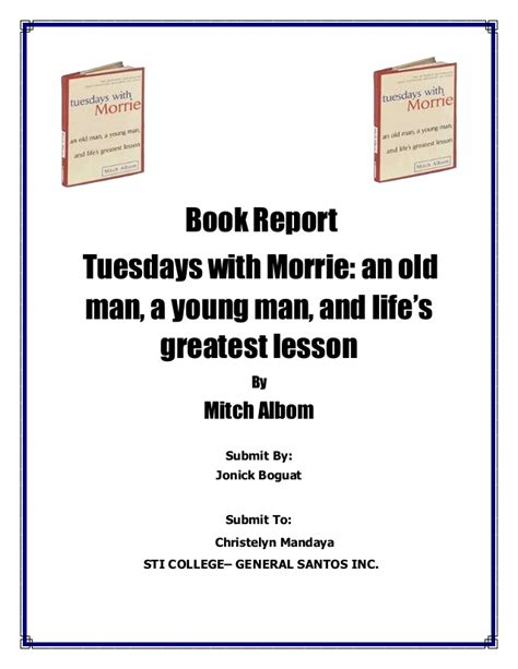 tuesdays with morrie book report book report tuesday with morrie