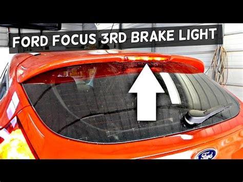 2013 ford focus brake light bulb how to install change bulbs 3rd brake stop