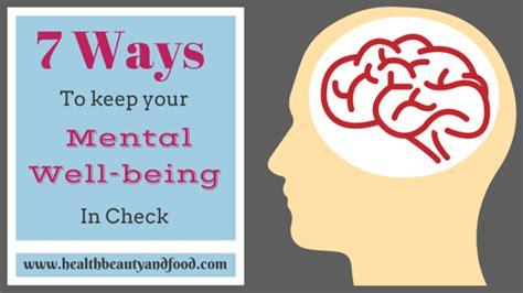 7 Ways To Keep Your Healthy by Health And Food 7 Ways To Keep Your Mental Well