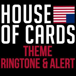 theme music house of cards house of cards theme ringtone for android