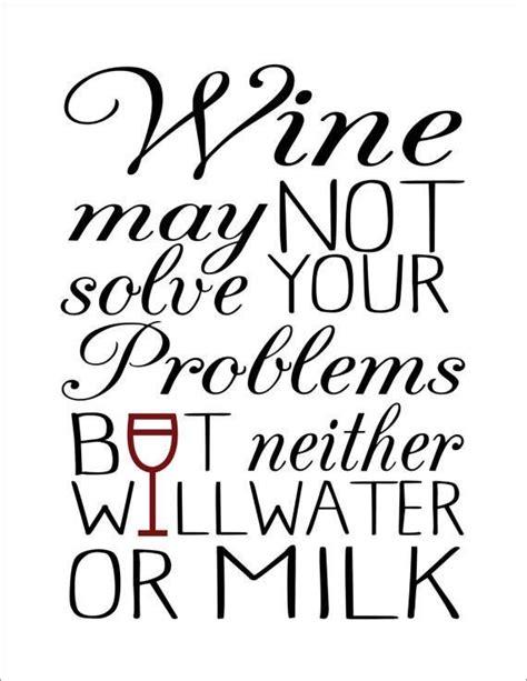 top   funny wine quotes ideas  pinterest wine