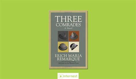 Erich Remarque Three Comrades 10 գիրք որոնք ստիպել են արտասվել ամբողջ աշխարհին