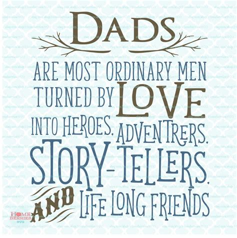 happy fathers day qoute dads are ordinary svg fathers day svg fathers day