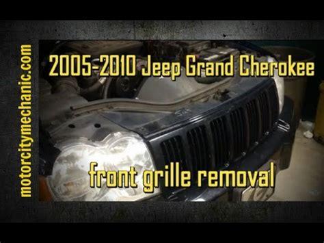 2005 2010 jeep grand cherokee front grille removal youtube