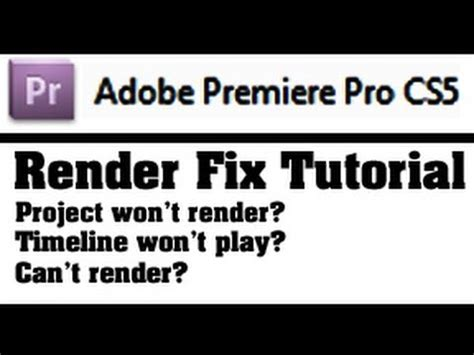 won t play render fix adobe premiere pro cs timeline won t play