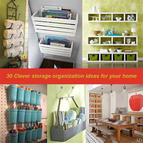 home storage ideas 30 clever storage organization ideas for your home my