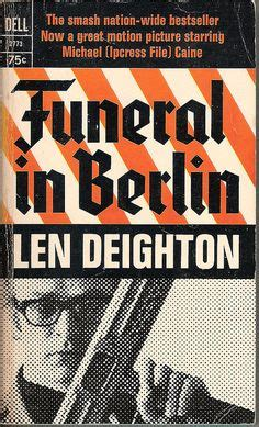 berliner len 1000 images about len deighton on the ipcress