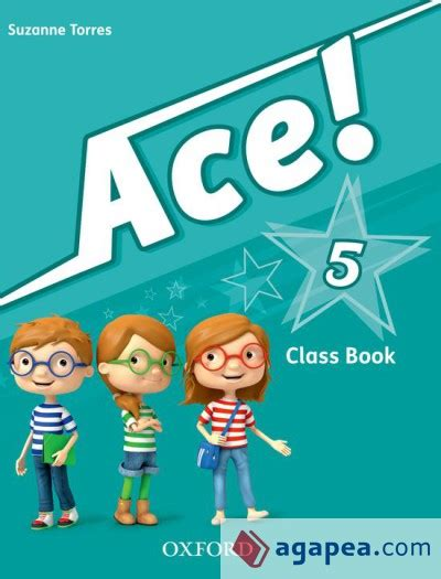 13 ep5 ace wb ace 5 class book and songs cd pack oxford university press espa 209 a s a agapea libros urgentes