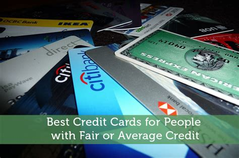 best credit cards best credit cards for with fair or average credit