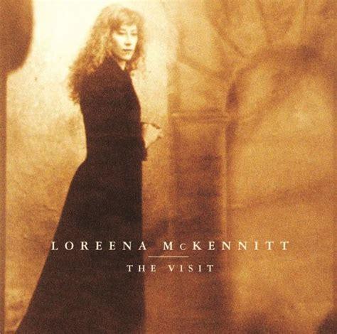 the best of loreena mckennitt the visit loreena mckennitt songs reviews credits