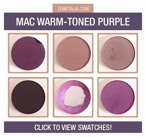 warm purple mac warmer toned purple eyeshadows photos swatches purple eyeshadow warm and photos