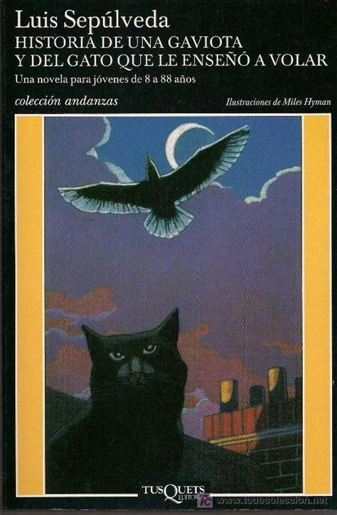 libro historia de una gaviota y el gato que le ense 241 243 a volar 90142490 libros pel 237 culas y descargar el libro historia de una gaviota y el gato que le ense 241 243 a volar gratis pdf epub