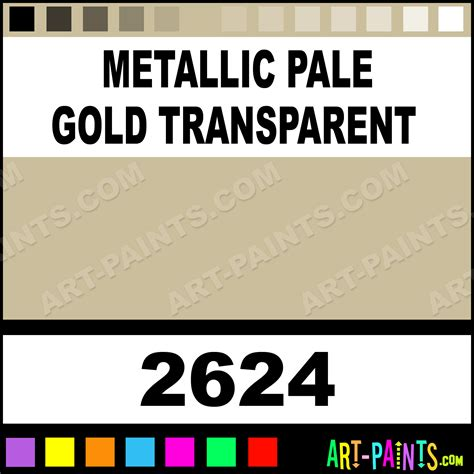 metallic pale gold transparent metallic acrylic metal and metallic paints 2624 metallic pale