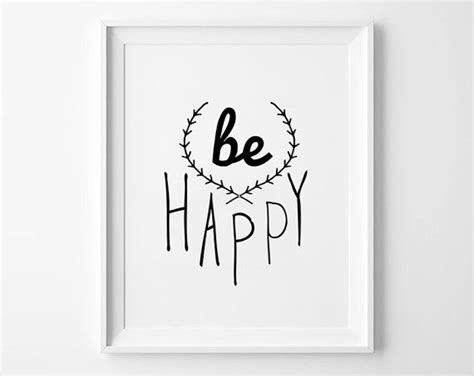 Bedroom Poster Quotes Decor Be Happy Quote Poster Print Typographic