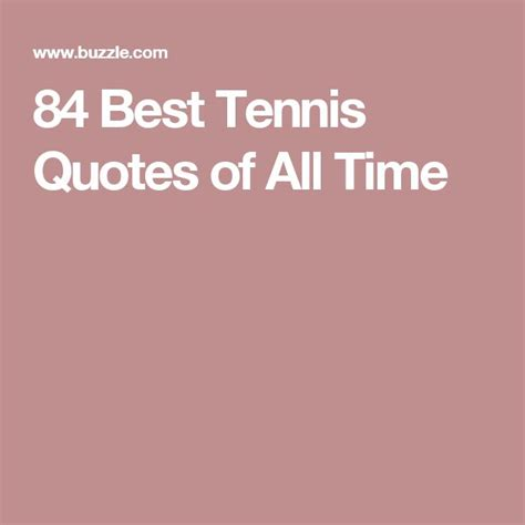 quotes about tennis 17 best images about all things tennis on pinterest