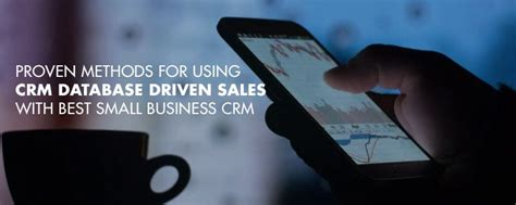 best small business crm crm database driven sales with best small business crm