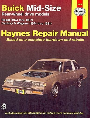 1974 1987 buick regal century wagon repair manual haynes