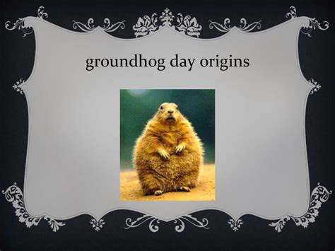groundhog day name groundhog day history of groundhog day