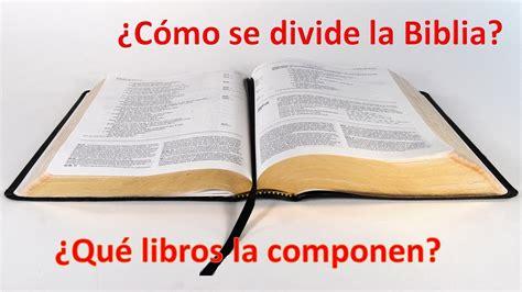libro como se filosofa a c 243 mo se divide la biblia y qu 233 libros la componen youtube