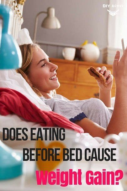 what to eat before bed to build muscle does eating before bed cause weight gain diy active