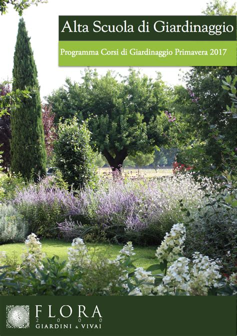 corsi per giardiniere alta scuola di giardinaggio flora 2000