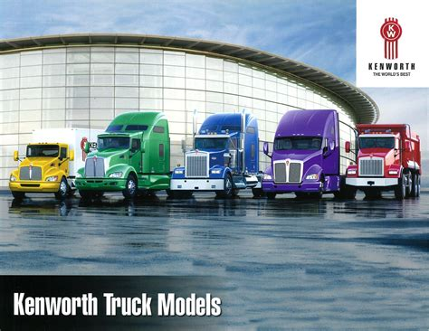kenworth models kenworth truck models brochure features world s best trucks