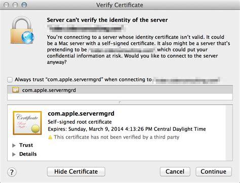 How Do I Get Com Apple Servermgrd To Use A Non Self Signed