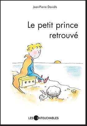 le petit prince retrouve  jean pierre davidts