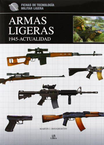 libro las armas y las leer libro armas ligeras 1 945 actualidad descargar libroslandia