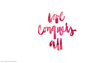 Valentine Day Quote by Love Conquers All Lark Amp Linen