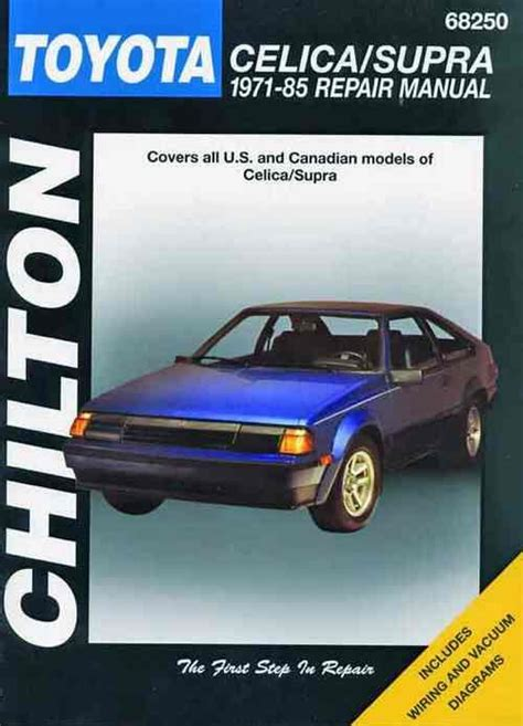 free car repair manuals 1982 toyota celica spare parts catalogs toyota celica supra 1971 1985 chilton owners service repair manual 0801989809