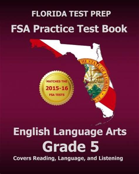 florida test prep fsa practice test book language arts grade 3 covers reading language and listening florida test prep fsa practice test book language